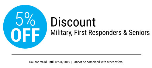 5% Off for Senior, Military & First Responders